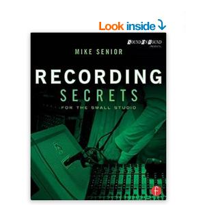 Recording Secrets For The Small Studio book cover image