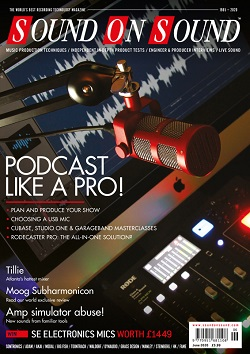 Podcast Like A Pro (Sound On Sound magazine cover feature)