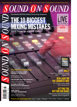 Sound On Sound magazine September 2011 'The 10 Biggest Mixing Mistakes And How To Avoid Them' cover feature