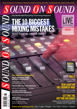 The Ten Biggest Mixing Mistakes (Sound On Sound magazine cover feature)